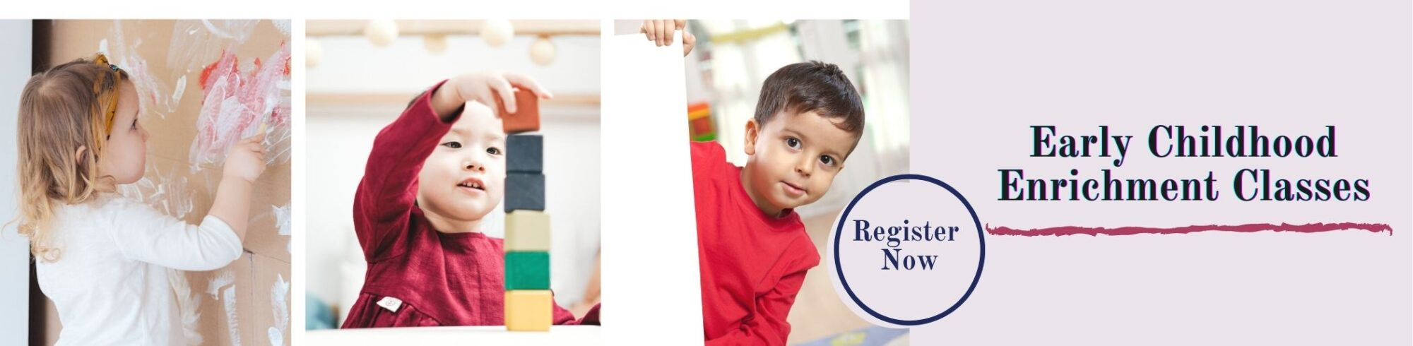early childhood enrichment classes register now