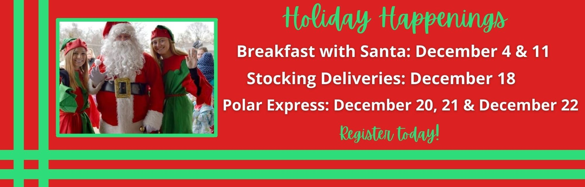 Picture of Santa and Elves with holiday info